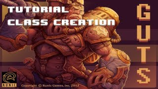 Torchlight II GUTS Tutorial: Class Creation