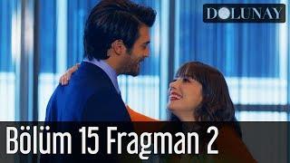 Dolunay 15. Bölüm 2. Fragman