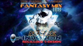 FANTASY MIX VOL.168 - SPACE INVASION - RELOADED VERSION