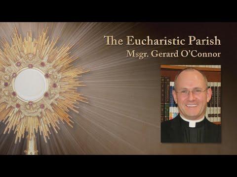 The Eucharistic Parish