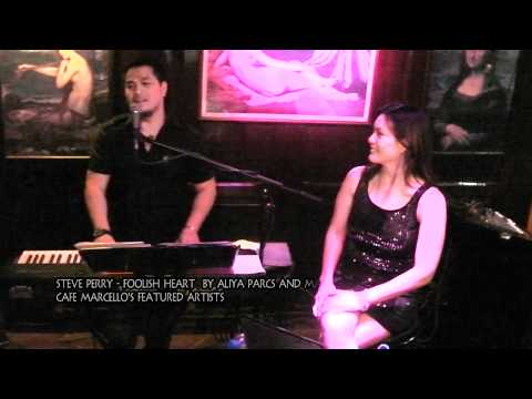 Foolish Heart - Steve Perry By Aliya Parcs And Maki Ricafort @ Cafe Marcello Imus Cavite