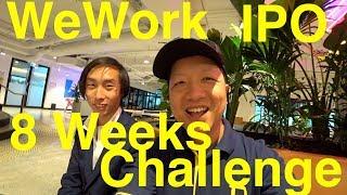 WeWork IPO 8 Weeks Challenge