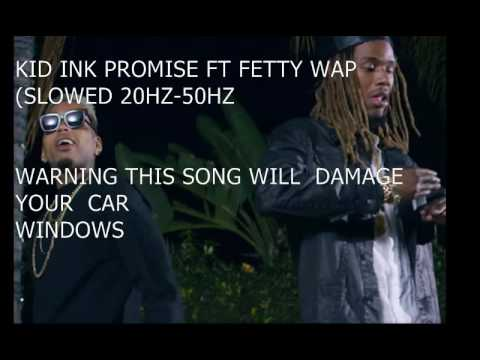 Kid Ink Promise Ft Fetty Wap Lyrics Youtube - Imagez co