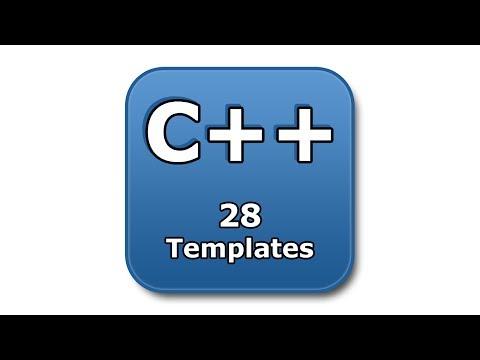 C++ Tutorial - 28 - Templates