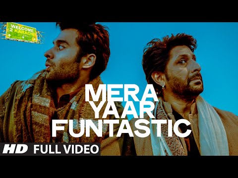 'Mera Yaar Funtastic' Full VIDEO Song | Welcome 2 Karachi | T-series