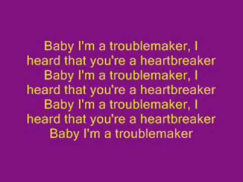 Troublemaker lyrics