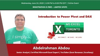 MS Excel Toronto   Introduction to Power Pivot and DAX   Abdelrahman Abdou