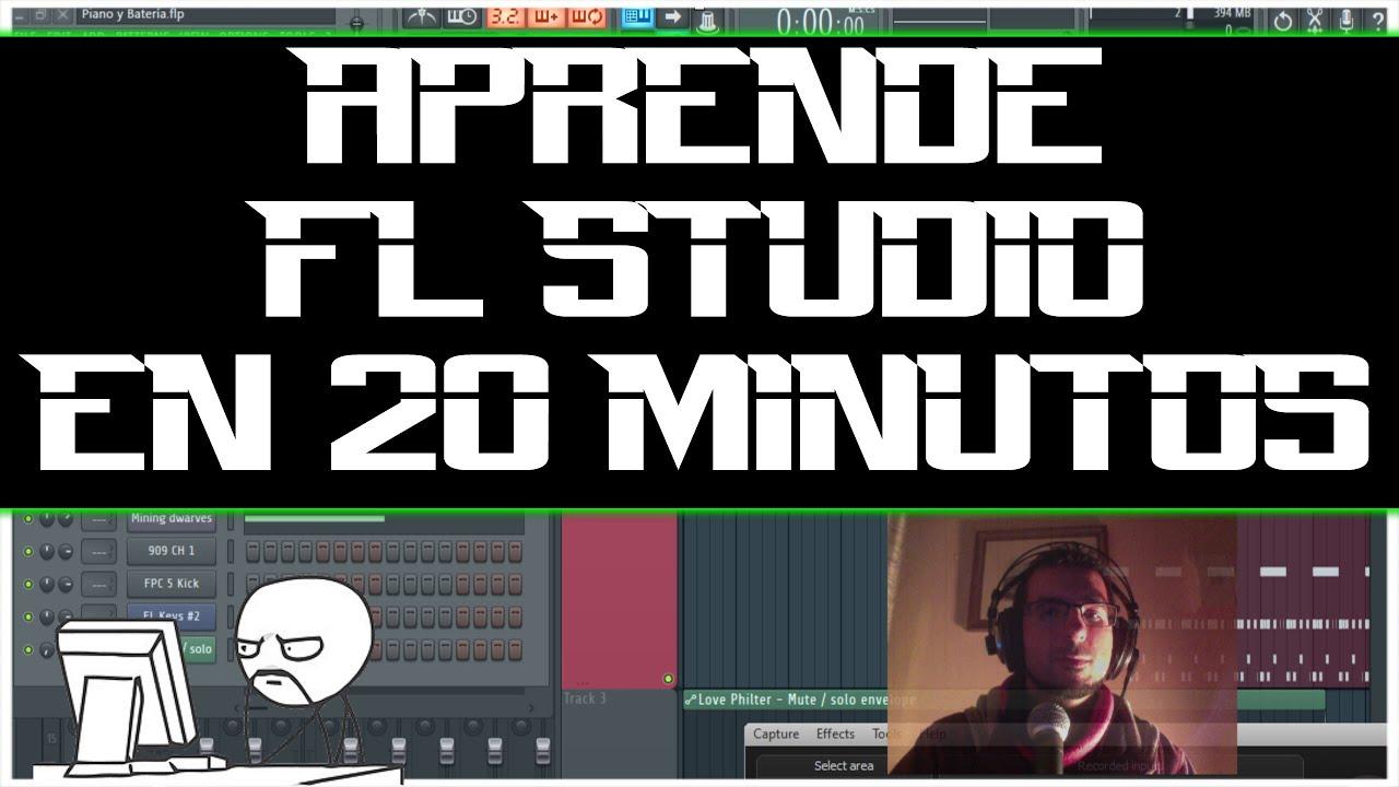 TUTORIAL   FL Studio   Cómo usar FL Studio 12 en 20 MINUTOS ...