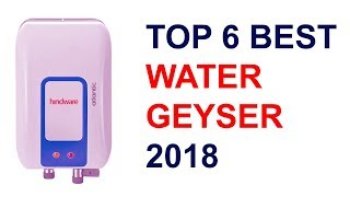 Top 6 Best Water Geyser with price 2018