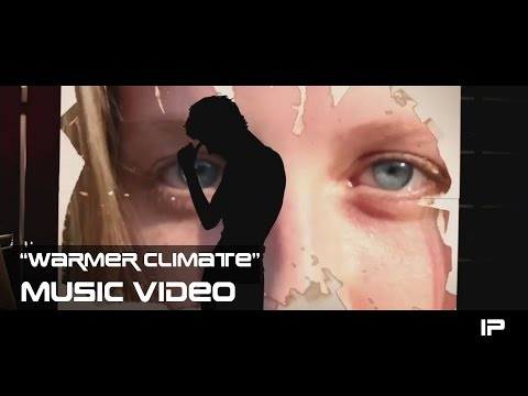 Warmer Climate (Unofficial Music Video)