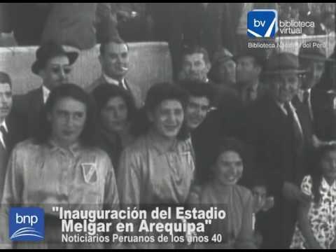 Inauguración Del Estadio Melgar En Arequipa