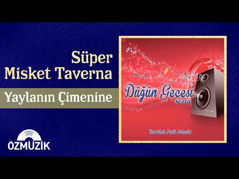 Yaylanın Çimenine - Süper Misket Taverna (Official Video)