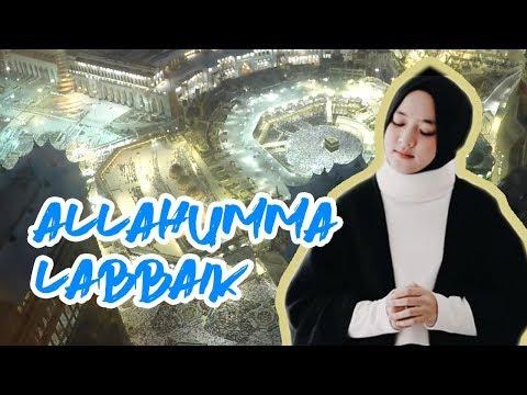 Lirik Lagu Nissa Sabyan ALLAHUMMA LABBAIK