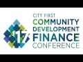City First Community Development Finance Conference