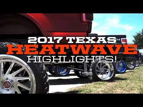 2017 Texas HEATWAVE Highlights!