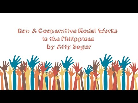 How A Cooperative Model Works in the Philippines by Atty Sugar