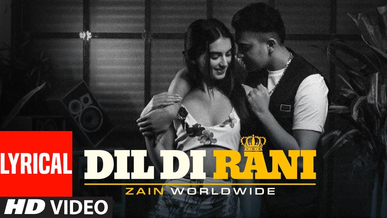 Dil Di Rani (Full Lyrical Song) Zain Worldwide | Mo Khan | Latest Punjabi Songs 2020