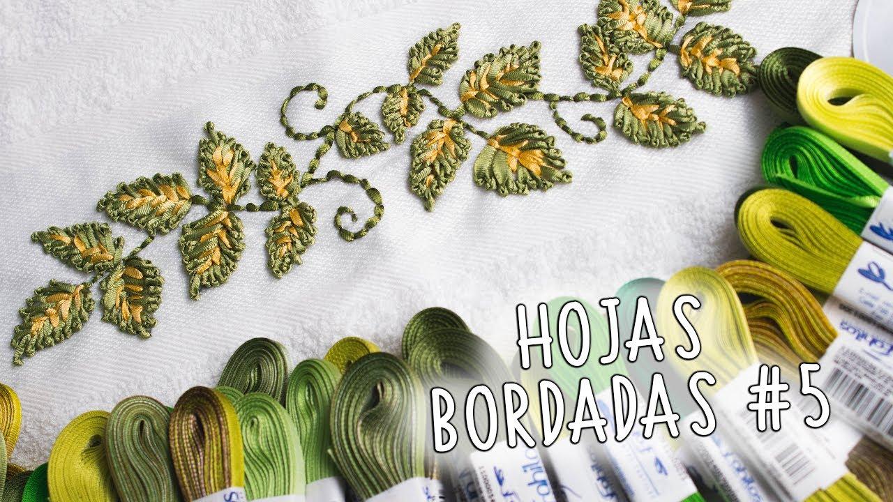 Hojas bordadas a mano # 5 / Hand embroidery leaf stich - YouTube