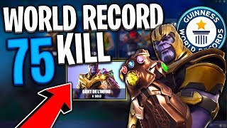 WORLD RECORD 75 KILLS AVEC THANOS SUR FORTNITE BATTLE ROYALE !!!