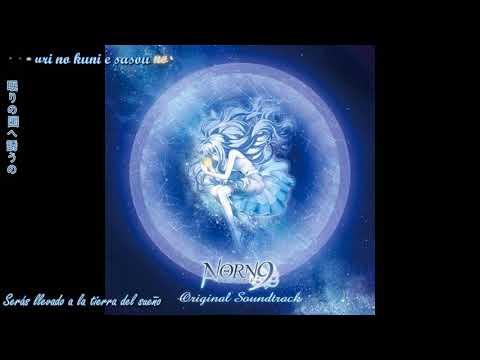 Nemuri no kuni-- Aion song-- Sub español [Norn9]