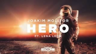 Joakim Molitor - Hero ft. Lena Leon
