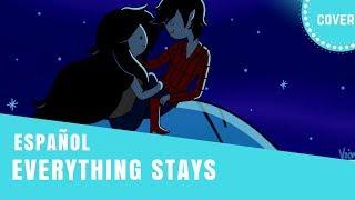 【Bastian】Everything Stays ★ Adventure Time [ EXTENDED ] ESPAÑOL • Marshall Lee •