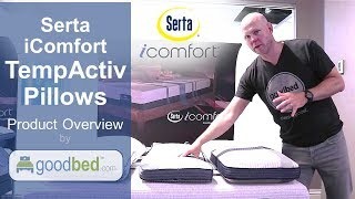 Serta iComfort TempActiv Pillows Overview