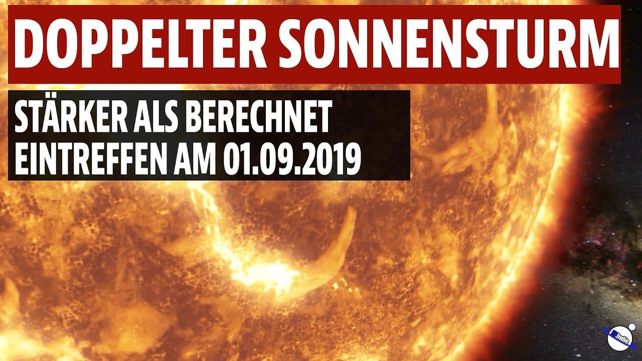 Doppelter Sonnensturm - Stärker als berechnet - Eintreffen am 01.09.2019