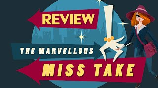 The Marvellous Miss Take (Review)