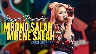 Anggun Pramudita - Mrono salah mrene salah [Versi Jaranan](Official Music Video)