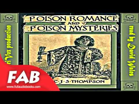 Poison Romance And Poison Mysteries Full Audiobook by Charles John Samuel