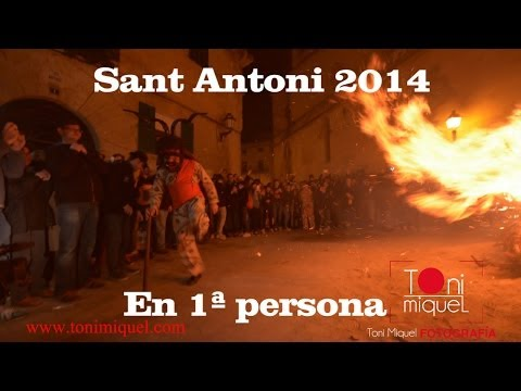 Sant Antoni Manacor 2014 en 1ª persona (Toni Miquel)