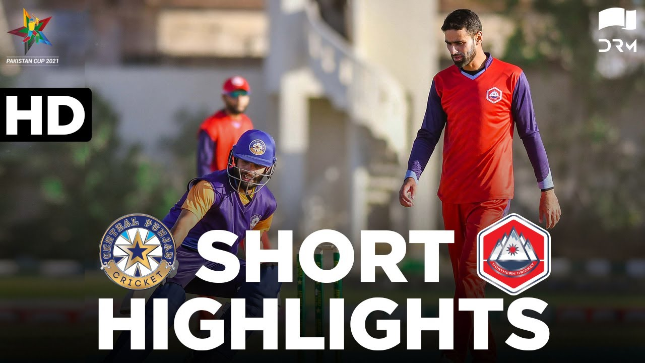 Short Highlights | Northern Vs Central Punjab | Pakistan Cup 2021 | MA2T