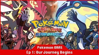 Our Journey Begins! - Pokémon Omega Ruby and Alpha Sapphire [#01] [Mudkip] [Gameplay]