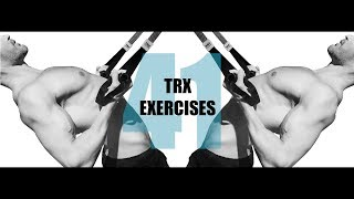 41 TRX EXERCISES AND THE MUSCLES THEY TARGET