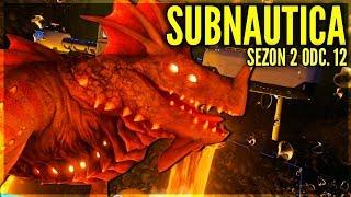 SMOK I NOWA BAZA! - SUBNAUTICA #12 [Sezon 2]