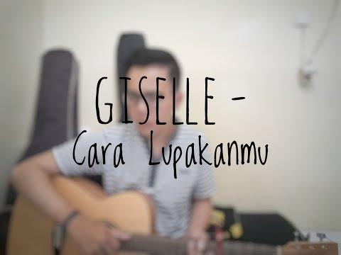 Giselle - Cara Lupakanmu (Cover By Richard Adinata)