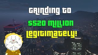 GTA Online Grinding To $520 Million Legitimately And Helping Subs