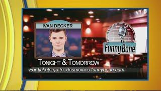 Tonight's Funny Bone Headliner: Ivan Decker