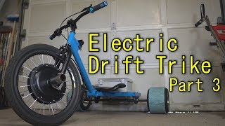 Homemade Electric Drift Trike - Part 3