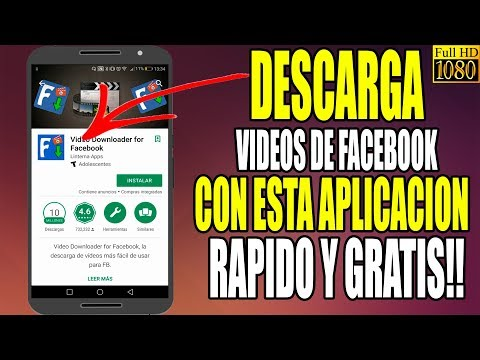 Aplicacion Para Descargar Videos De Facebook En Android Gratis Full  2018