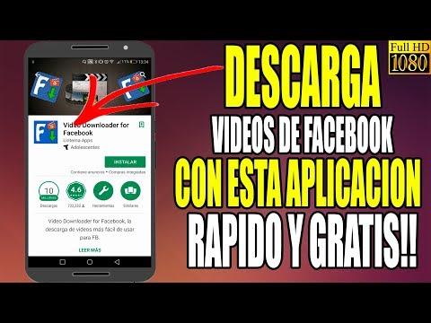 Aplicacion Para Descargar Videos de Facebook en Android Gratis Full  2018