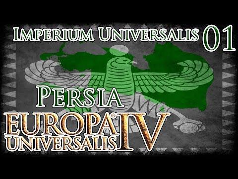 Let's Play Europa Universalis IV Imperium Universalis - Persia Part 1