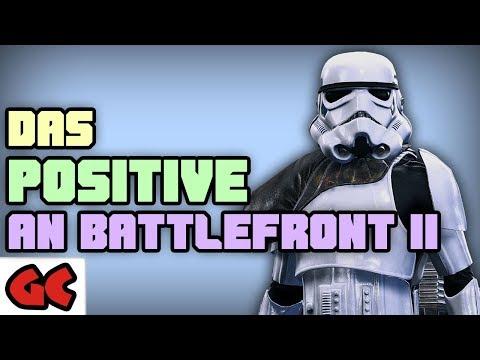 Warum Star Wars: Battlefront 2 auch etwas POSITIVES hat! | Kolumne