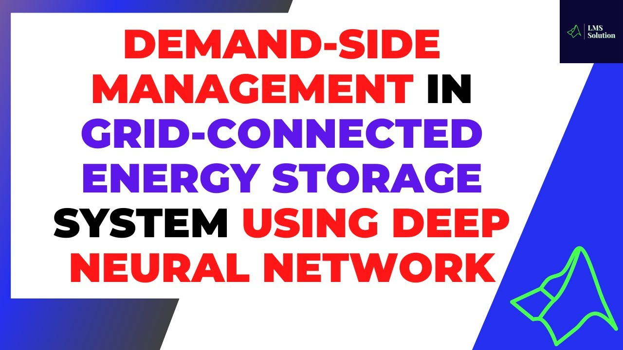 Demand-side management in Grid-Connected Energy Storage System using Deep Neural Network