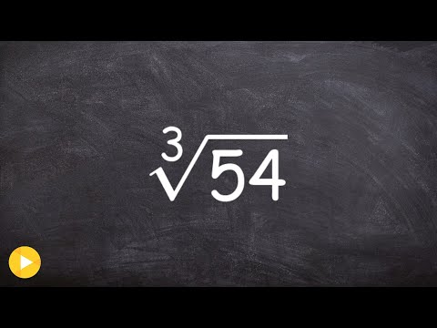 Learn How To Simplify The Cube Root Of A Number, Cube Root(54)