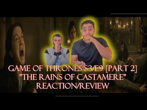 """Game of Thrones Season 3 Episode 9 [PART 2] REACTION/REVIEW!! """"The Rains of Castamere"""""""