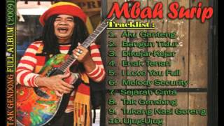 Mbah Surip - Tak Gendong Full Album (2009) Sang Legend | Lagu Reggea Indonesia