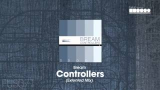 Bream - Controllers (Extended Mix)