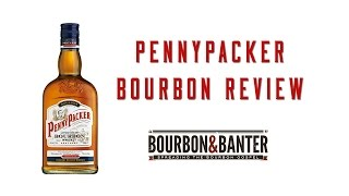 PennyPacker Bourbon Review